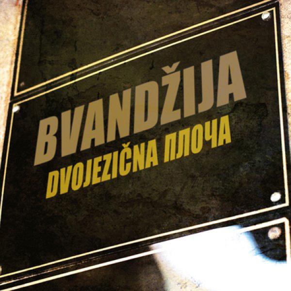 Bvandžija Dvojezična Ploča